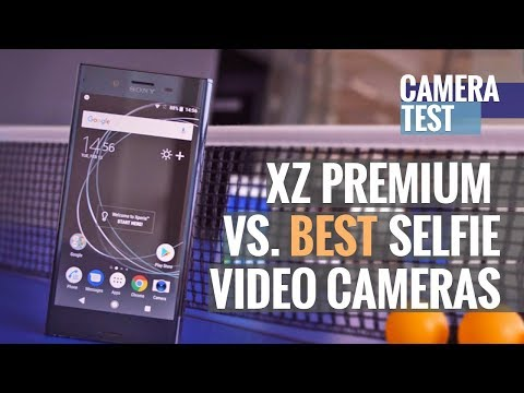 Sony Xperia XZ Premium takes on the 7 best selfie video cameras