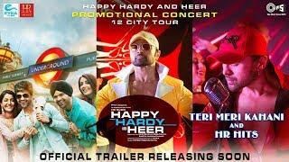 Happy Hardy And Heer Official Trailer Announcement Himesh Reshammiya Sonia Mann Teri Meri Kahani