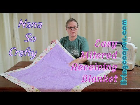 Nana So Crafty - Easy Mitered Receiving Blanket
