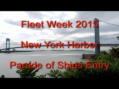 Fleet Week 2015 New York Harbor Parade of Ships Entry.
