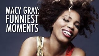Macy Gray: FUNNIEST MOMENTS!