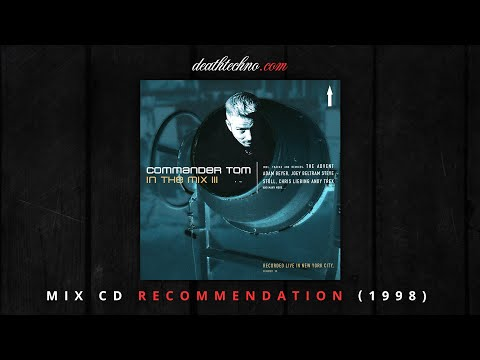 DT:Recommends | Commander Tom - In The Mix III (1998) Mix CD