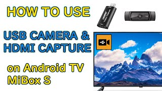 Connect USB camera or HDMI capture device to MiBox or Android TV (UVC) screenshot 5