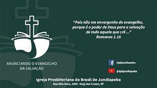 IPBJ | EBD: Justificação pela fé somente - Parte 3 | 25/10/2020