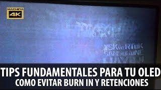 CUIDADOS OLED TV 4K: EVITA BURN IN | RETENCIONES Y EXTIENDE LA VIDA DE TU OLED