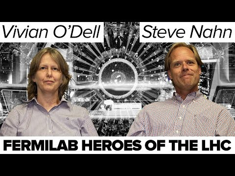 Fermilab Heroes of the LHC: Steve Nahn and Vivian O'Dell