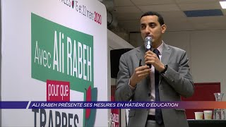 Yvelines | Ali Rabeh présente ses mesures en matière d'éducation