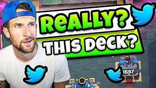 TWITTER CHOOSES MY DECK in CLASH ROYALE