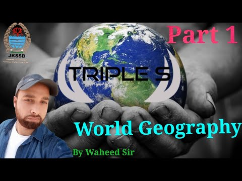 World Geography - Part 1 by Waheed Sir || Lec 38