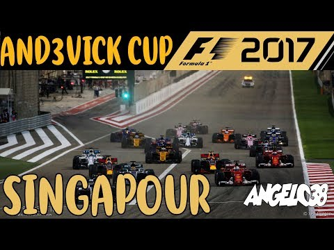 F1 2017 - ANDEVICK CUP - MANCHE 2 - SINGAPOUR