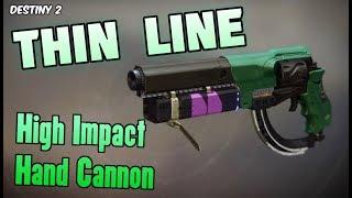 Thin Line New High Impact Hand Cannon PVP Showcase (Is it Good?) - Destiny 2 Forsaken