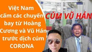 Việt Nam cấm các chuyến bay đến từ Hoàng Cương và Vũ Hán trước dịch cúm Corona