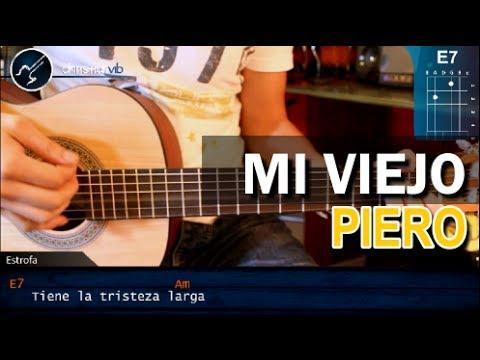 """Viejo Mi Querido Viejo"""" de Piero en Guitarra Acústica (HD) Tutorial ..."""
