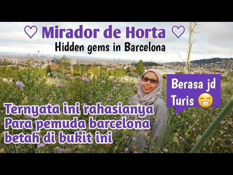 Sisi Lain  Barcelona | Mendaki Bukit Barcelona Yang Indah Dan Tersembunyi
