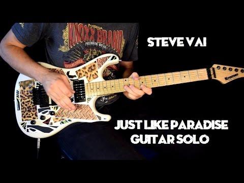 Steve Vai/David Lee Roth - Just Like Paradise (solo cover)