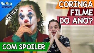 JOKER - CRÍTICA COM SPOILERS - CORINGA É O MELHOR FILME DO ANO?