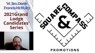 S&C Special Episode: 2021 Masonic Grand Lodge Candidates' Series: W. Bro. DEREK FRANCIS MCNULTY