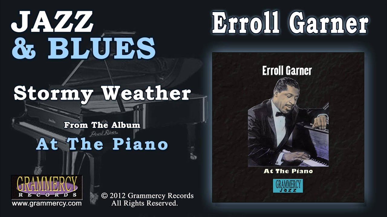 erroll-garner-stormy-weather-grammercy-records