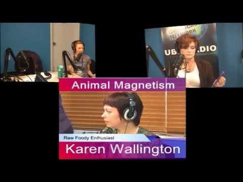 Animal Magnetism - March 23, 2014 with Karen Wallington