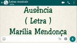 Baixar Ausência - Letra - Marília Mendonça