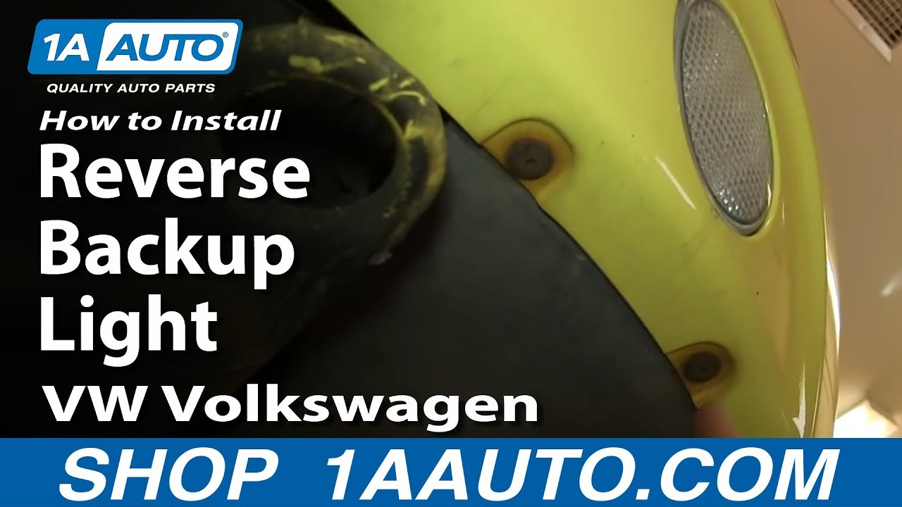 How To Install Replace Reverse Backup Light 199805 VW Volkswagen Beetle  YouTube