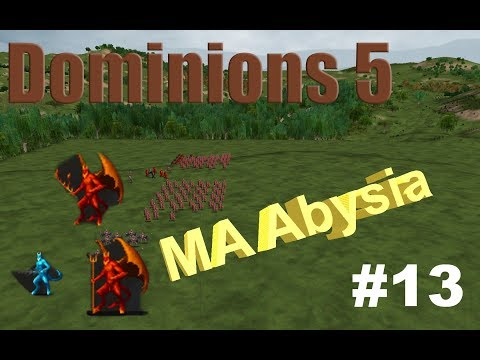 Dominions 5 - MA Abysia - Let's Play - EP13 - Rituals Stravaganza