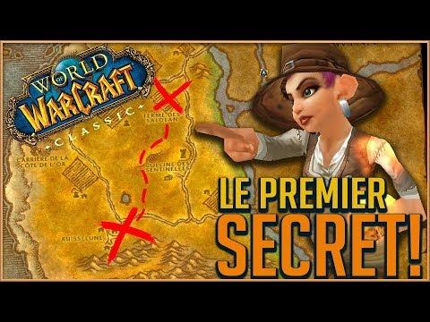 LE PREMIER SECRET DE WORLD OF WARCRAFT CLASSIC