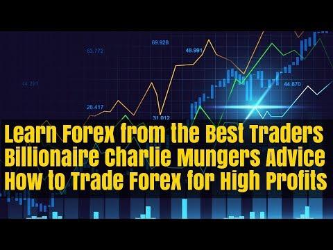 Forex Trading Basics Beginners Top 10 Tips From Billionaire Trader Charlie Munger
