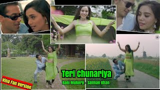 TERI CHUNARIYA - Vina Fan recreate Parodi India - Rani Mukerji Salman Khan