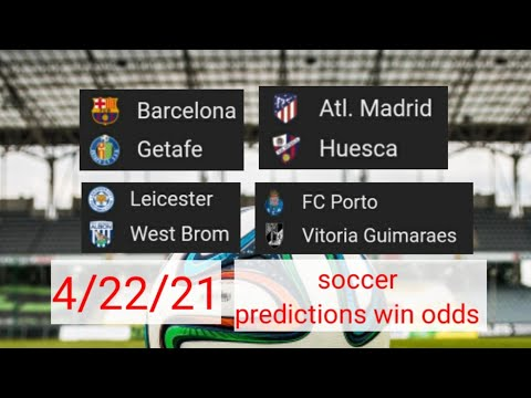 football predictions # soccer predictions # ทีเด็ดฟุตบอล# 4/22/21# soccer win odds.