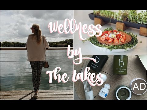 Wellness by the Lakes |  A Healthy Weekend in the Cotswolds!   |   Fashion Mumblr