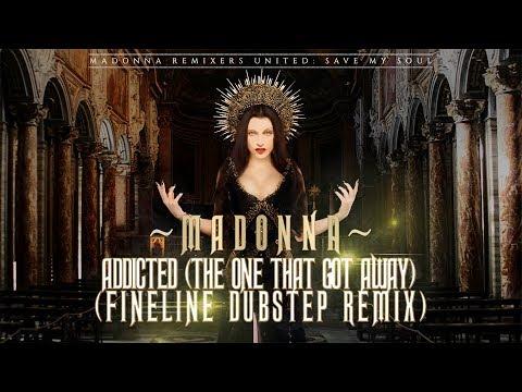 Madonna - Addicted (The One That Got Away) [FineLine Dubstep Remix] [MRU Video]