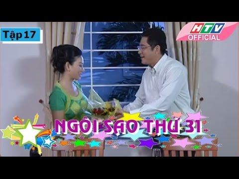 Ngôi Sao Thứ 31 - Tập 17| Phim Bộ Việt Nam Đặc Sắc Hay Nhất 2017
