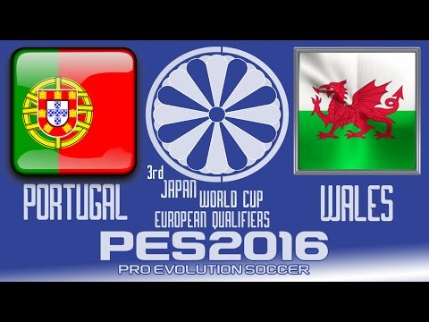 Portugal vs. Wales - PES2016 - 3rd Japan World Cup Qualifiers - 60fps