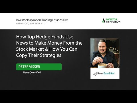 How Top Hedge Funds Use News to Make Money from the Stock Market | Peter Visser
