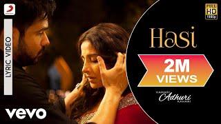 Hasi Lyric Video - Hamari Adhuri Kahani|Emraan Hashmi, Vidya Balan|Ami Mishra|Mohit Suri