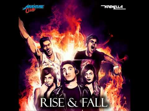 Krewella & Adventure Club  Rise and Fall
