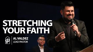 Baixar Stretching Your Faith with Pastor Al Valdez