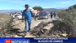 Transporte pesado ratifica bloqueo de caminos