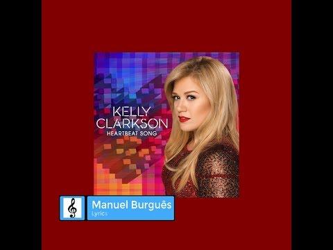 Kelly Clarkson - Heartbeat Song | Lyrics video