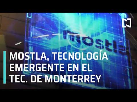 El espacio de tecnología 'Mostla' del Tec de Monterrey