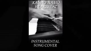 Gambar cover Kal ho na ho   instrumental   heartbeat   shubham shrivastava   piano version
