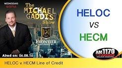 HELOC v. HECM Line of Credit