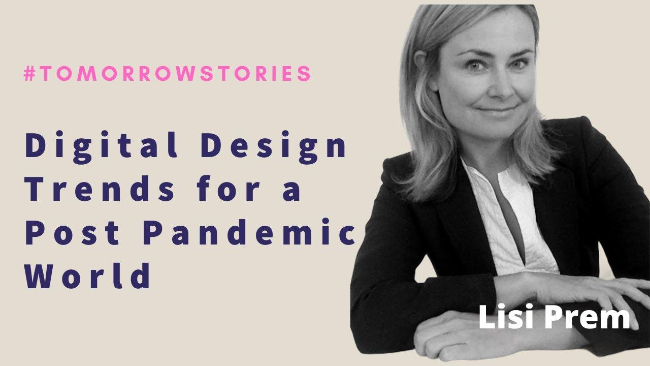 Digital Design Trends for a Postpandemic World