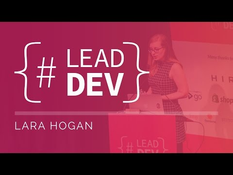 Lara Hogan at The Lead Developer New York 2017
