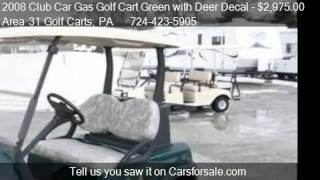 2008 Club Car Gas Golf Cart Green With Deer Decal  - For Sal