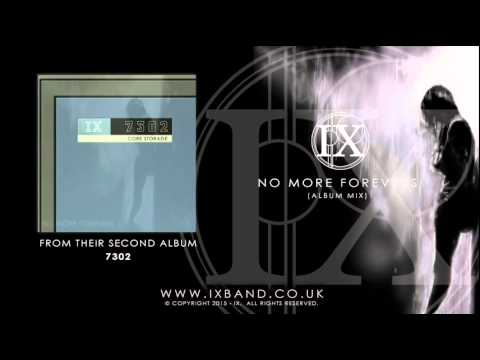 NO MORE FOREVERS By IX