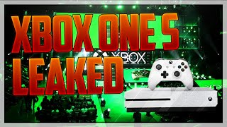 XBOX ONE S LEAKED! (4k Ultra HD Video, 2 TB Hard Drive & More!)