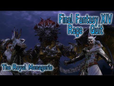 Final Fantasy XIV Rage Quit The Royal Menagerie