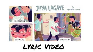 Jiya Lagaye | Raah e Fakira | Lyric Video